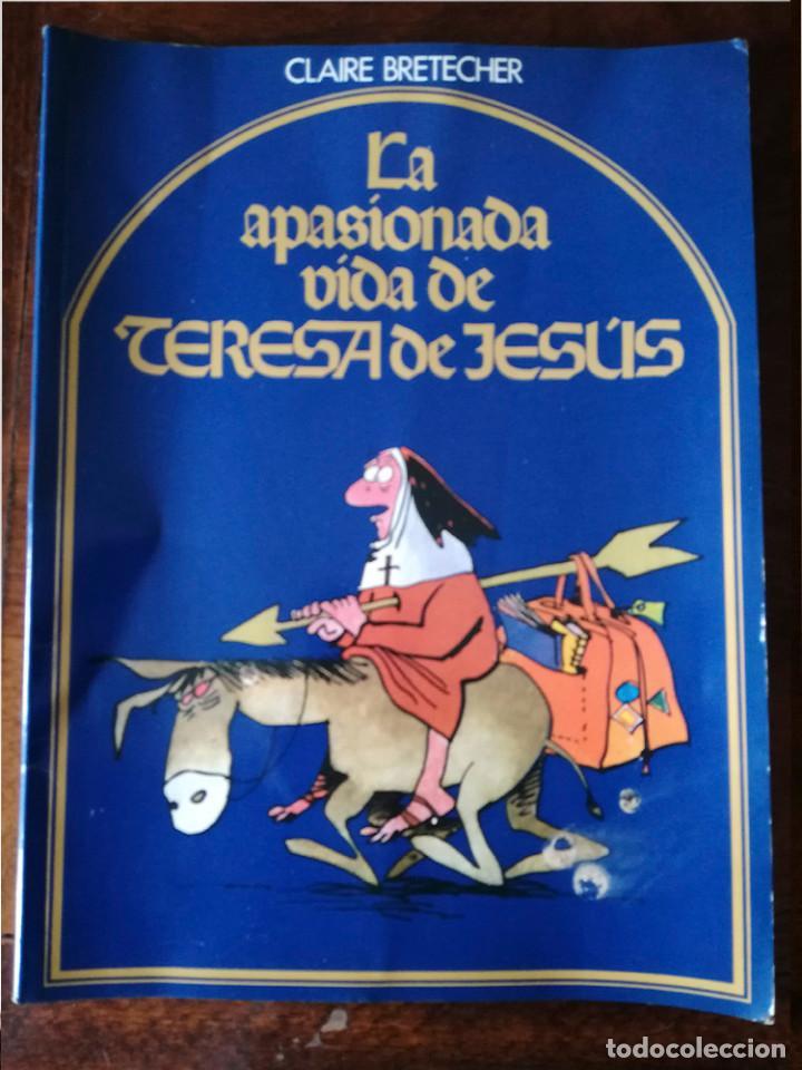 Tebeos: LA APASIONADA VIDA DE TERESA DE JESUS-CLAIRE BRETECHER-AMAIKA nuevo 1984 - Foto 3 - 127120895