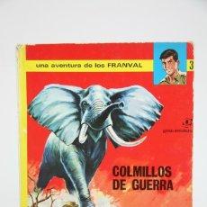 Tebeos: CÓMIC DE TAPA DURA - UNA AVENTURA DE LOS FRANVAL Nº 3 COLMILLOS DE GUERRA - EDI JAIMES, 1970. Lote 127924132