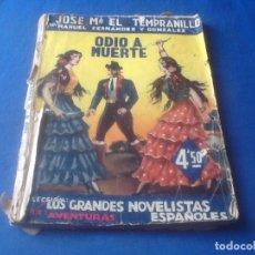 Tebeos: JOSE MARÍA EL TEMPRANILLO, ODIO A MUERTE, VER FOTOS.. Lote 131148576