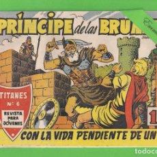 Tebeos: EL PRÍNCIPE DE LAS BRUMAS - Nº 6 - CON LA VIDA PENDIENTE DE UN HILO - (1962) - TITANES - SADE.. Lote 136813618