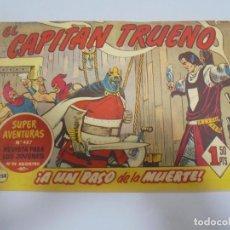 Tebeos: EL CAPITAN TRUENO. 258. A UN PASO DE LA MUERTE. Lote 132062086