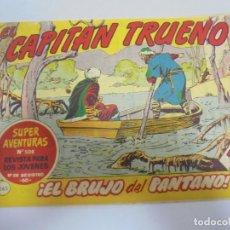 Tebeos: EL CAPITAN TRUENO. 265. EL BRUJO DEL PANTANO. Lote 132062134