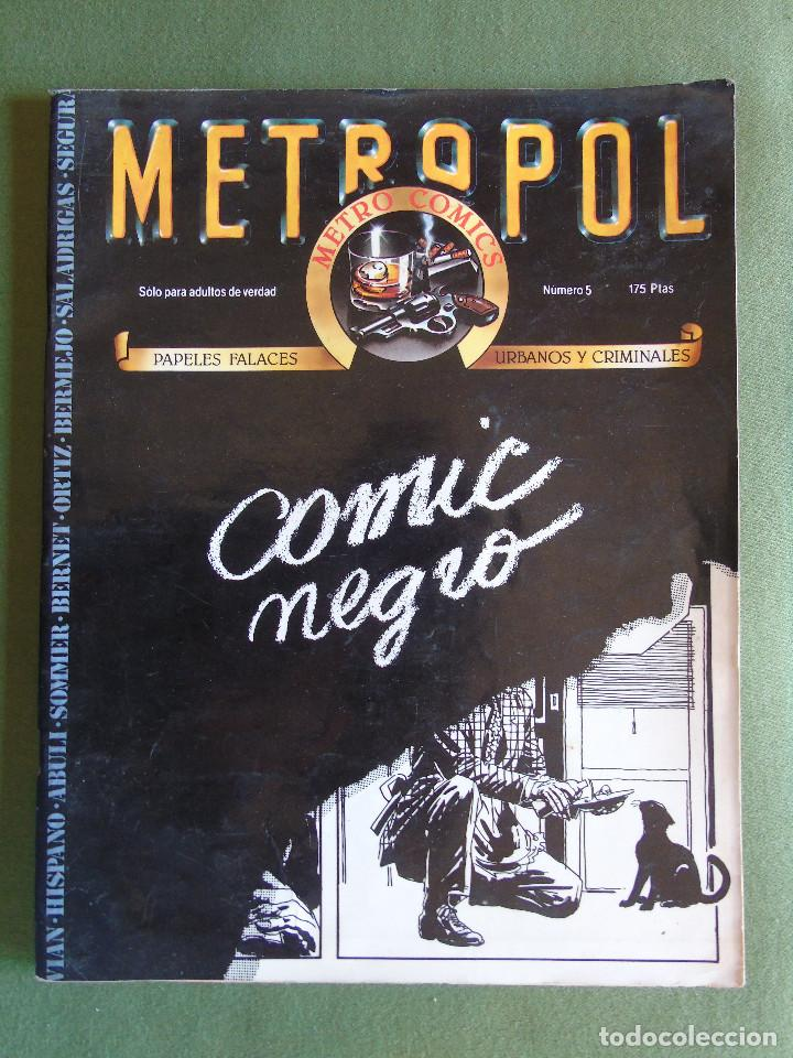 METROPOL Nº 5. METRO COMICS PAPELES FALACES, URBANOS Y CRIMINALES. ED. METROPOL. BARCELONA. (Tebeos y Comics - Tebeos Otras Editoriales Clásicas)