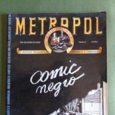 Tebeos: METROPOL Nº 5. METRO COMICS PAPELES FALACES, URBANOS Y CRIMINALES. ED. METROPOL. BARCELONA.. Lote 134987414