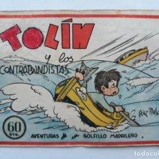Giornalini: ANTIGUO TBO , TOLIN Y LOS CONTRABANDISTAS , EDITORIAL GUERRI , VALENCIA. Lote 135480262