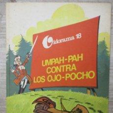 Tebeos: UMPAH PAH CONTRA LOS OJO POCHO UMPA PA - VIDORAMA 18 - JAIMES LIBROS - MUY BUEN ESTADO. Lote 135813190