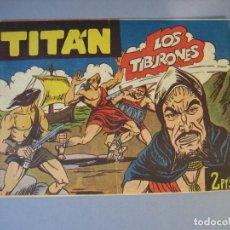 Tebeos: TITAN (1961, ACROPOLIS) 21 · 15-VII-1962 · LOS TIBURONES. Lote 136415818