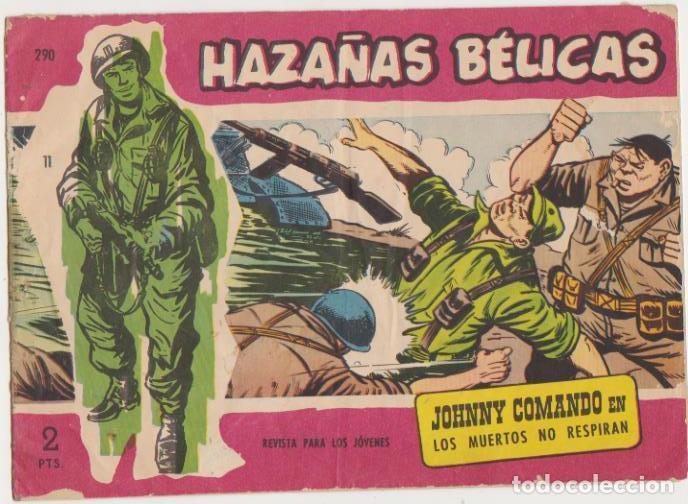 HAZAÑAS BÉLICAS 2ª Nº 290. TORAY 1950 (Tebeos y Comics - Tebeos Otras Editoriales Clásicas)
