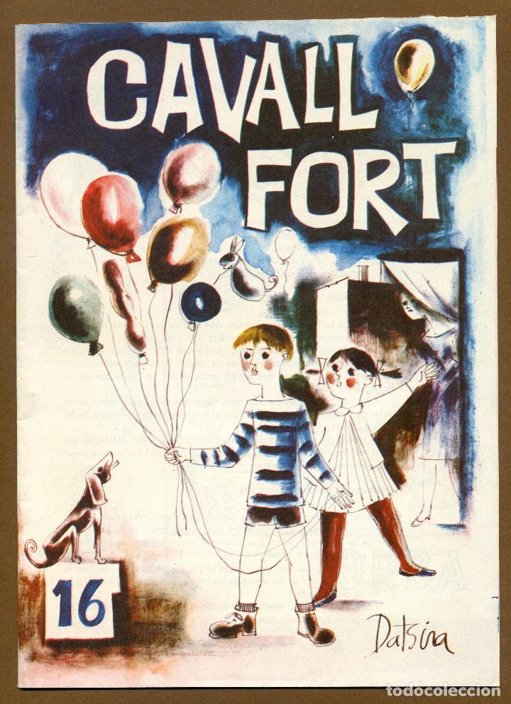 CAVALL FORT - Nº 16 (Tebeos y Comics - Tebeos Otras Editoriales Clásicas)