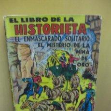 Tebeos: EL ENMASCARADO SOLITARIO. EL LIBRO DE LA HISTORIETA SERIE 20. PIF-PAF. TOR 1959. Lote 139280794