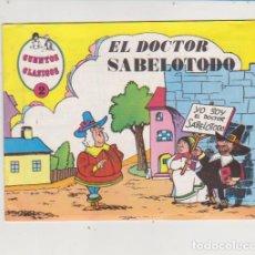 Tebeos: CUENTOS CLÁSICO Nº 2. EL DOCTOR SABELOTODO. ¡ES UN TEBEO! VALENCIANA.. Lote 139842120