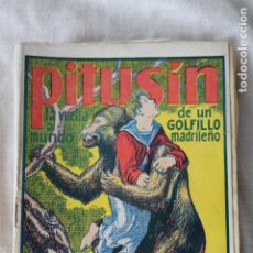 Tebeos: PITUSIN LA VUELTA AL MUNDO DE UN GOLFILLO MADRILEÑO - PRIMER LIBRO COMPLETO - ED. GARROFE. Lote 140015862