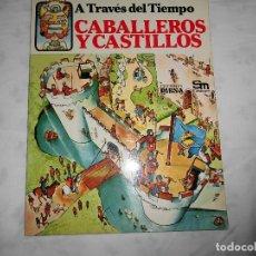 Tebeos: A TRAVES DEL TIEMPO CABALLEROS Y CASTILLOS EDICIONES PLESA. Lote 140592922