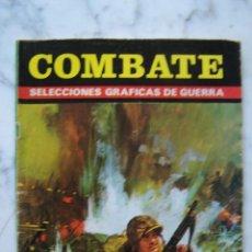 Tebeos: COMBATE. LA SANGRE ES DE UN SOLO COLOR/ LOS DESTRUCTORES. SELECCIONES GRÁFICAS DE GUERRA. . Lote 142073538