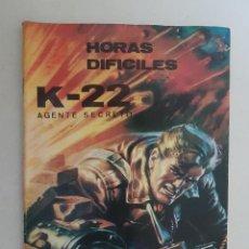 Tebeos: K-22 AGENTE SECRETO. HORAS DIFICILES. Nº 9. BOIXEREU. EST.. Lote 143195122