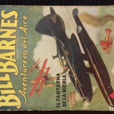 Tebeos: BILL BARNES. AVENTURERO DEL AIRE. NUMERO 3. EL FANTASMA DE LA NIEBLA. 6 DE JUNIO 1936.. Lote 146450050