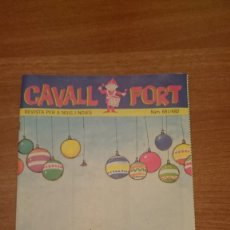 Tebeos: REVISTA CAVALL FORT Nº 681-682. Lote 147301330
