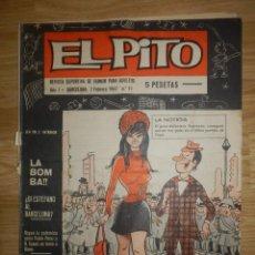 Tebeos: EL PITO - AÑO III SEGUNDA ÉPOCA - Nº 11- 7 DE FEBRERO - 2 - 1967. Lote 148112586
