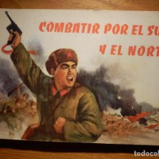 Tebeos: COMIC - COMBATIR POR EL SUR Y EL NORTE - EDICIONES LENGUAS EXTRANJERAS - IMPRESO EN PEKIN 1973. Lote 148292658