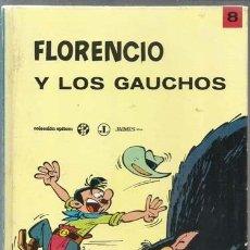 Tebeos: FLORENCIO Y LOS GAUCHOS, 1970, JAIMES LIBROS, MUY BUEN ESTADO. COLECCIÓN A.T.. Lote 151180234