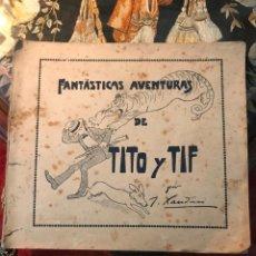 Tebeos: FANTASTICAS AVENTURAS DE TITO Y TIF. J. XAUDARÓ.. Lote 151224389