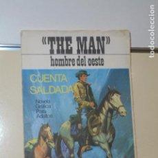 Tebeos: COLECCION THE MAN HOMBRE DEL OESTENº 2 CUENTA SALDADA - EDITORIAL PRESIDENTE -. Lote 152460678
