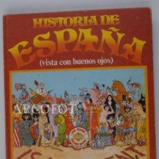 Tebeos: HISTORIA DE ESPAÑA (VISTA CON BUENOS OJOS) - 1ª EDICIÓN 1974 - PUNCH EDICIONES. Lote 152822394