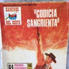 Tebeos: COLECCION CAMINOS DEL OESTE - PRODUCCIONES EDITORIALES - CODICIA SANGRIENTA. Lote 153122222