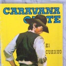 Tebeos: COLECCION CARAVANA OESTE Nº 248 - EL CUERVO - ED. VILMAR. Lote 153122730