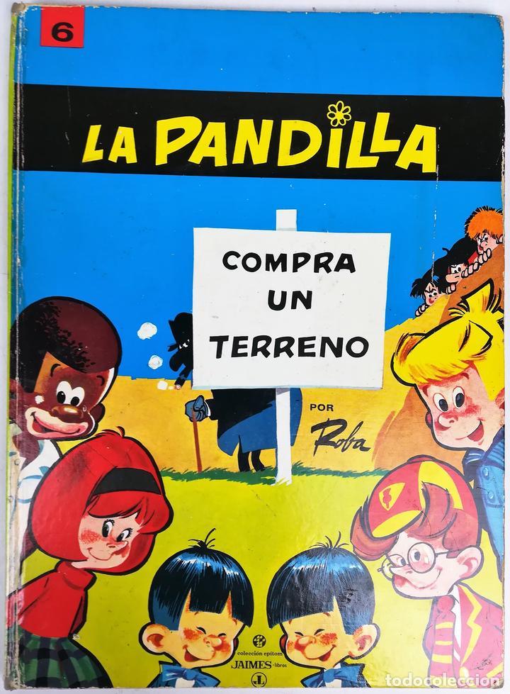 TOMO 6 LA PANDILLA. COMPRA UN TERRENO. ROBA. IMPRENTA SIRVEN. SAE. BARCELONA 1969 (Tebeos y Comics - Tebeos Otras Editoriales Clásicas)