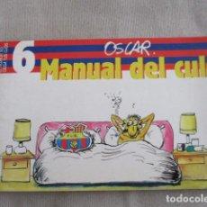 Tebeos: MANUAL DEL CULÉ - OSCAR - COL. EL HUMOR CIEGA TUS OJOS Nº 6 - ED. EJ. Lote 154862062