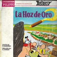 Tebeos: ASTÉRIX. LA HOZ DE ORO. COLECCIÓN PILOTO. MOLINO, 1966. Lote 156847065