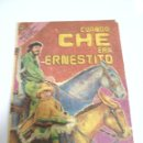 Tebeos: CUBA. CUANDO CHE ERA ERNESTITO. EDICION ESPECIAL ZUNZUN. EDITORA ABRIL. 1983. Lote 159502898