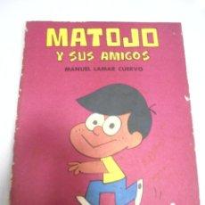 Tebeos: CUBA. MATOJO Y SUS AMIGOS. MANUEL LAMAR CUERVO. GENTE NUEVA. 1970. Lote 184303261