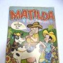 Tebeos: CUBA. TEBEO. MATILDA Y SUS AMIGOS. YO NACI DEBAJO DE UNA VACA.... Lote 159612450