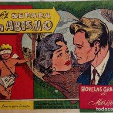 Tebeos: NOVELAS GRAFICAS DE MARISOL - NOS SEPARA UN ABISMO - EDICIONES ESPEJO 1959. Lote 160099098