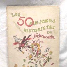 Tebeos: LAS 50 MEJORES HISTORIETAS DE JUNCEDA AÑO 1942, GRAFICOS REX. Lote 160559874