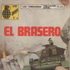 Tebeos: LOS TEMERARIOS. SERIE GUERRA. Nº 18. EL BRASERO. 1973. Lote 163768006