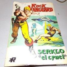 Tebeos: ROCK VANGUARD SERKLO EL CRUEL NUMERO 2. Lote 163783674