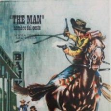Tebeos: COLECCIÓN THE MAN HOMBRE DEL OESTE - 1969 EDITORIAL DE PRESIDENTE - INFIERNO EN EL RIO. Lote 164104374