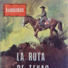 Tebeos: COLECCIÓN RANCHEROS - EDOTIRIAL VILMAR Nº 57 - LA RUTA DE TEXAS. Lote 164108974