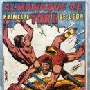 Tebeos: ALMANAQUE DE TORG PRINCIPE DE LEON 1963. ORIGINAL. EDITORIAL ANDALUZA 1960. Lote 165121818