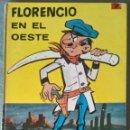 Tebeos: FLORENCIO EN EL OESTE Nº 7 COLECCIÓN EPITOM DE JAIMES GOSCINNY Y BERCK 1969. Lote 166694218