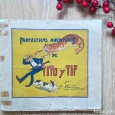 Tebeos: FANTÁSTICAS AVENTURAS DE TITO Y TIF. LA HORMIGA DE ORO. Lote 170489284