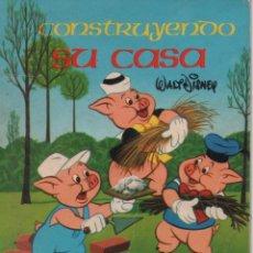 Tebeos: MINI CUENTO - CONSTRUYENDO SU CASA - WALT DISNEY - EDICIONES SUSAETA - 1973. Lote 171248564