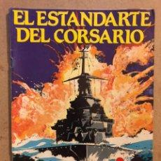 Tebeos: EL ESTANDARTE DEL CORSARIO. COLECCIÓN GRANDES AVENTURAS N° 14. EDITA: GTS 1986.. Lote 173101257