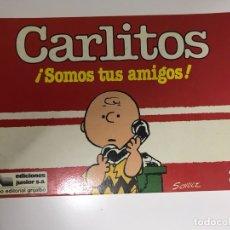 Tebeos: CARLITOS SOMOS TUS AMIGOS! MAFALDA. Lote 173593909