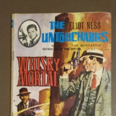 Tebeos: THE ELIOT NESS. UNTOUCHABLES. WHISKY MORTAL. NUMERO 6. . Lote 174038620