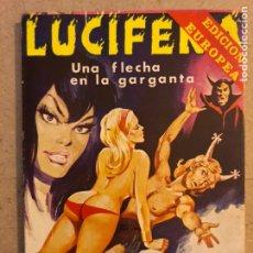 Tebeos: COLECCIÓN LUCIFERA N° 33. UNA FLECHA EN LA GARGANTA. EDICIONES ELVIBERIA 1976.. Lote 174049243