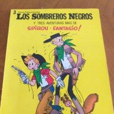 Tebeos: SPIROU Y FANTASIO - LOS SOMBREROS NEGROS. Lote 174496069